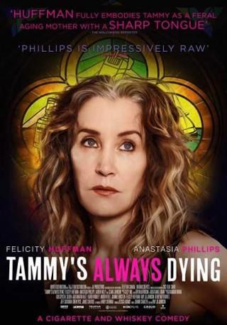 فيلم Tammy's Always Dying 2019 مترجم