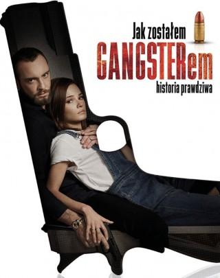 فيلم Jak Zostalem Gangsterem. Historia Prawdziwa 2019 مترجم