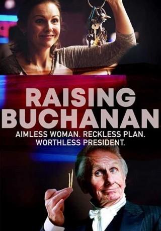 فيلم Raising Buchanan 2019 مترجم