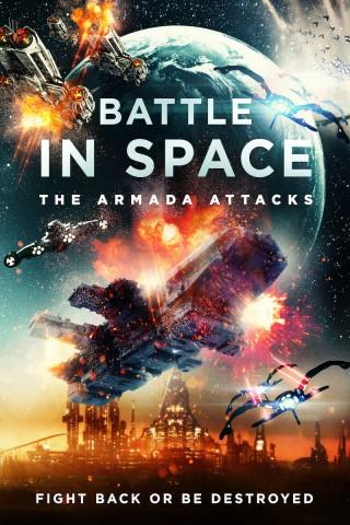 فيلم Battle in Space: The Armada Attacks 2021 مترجم