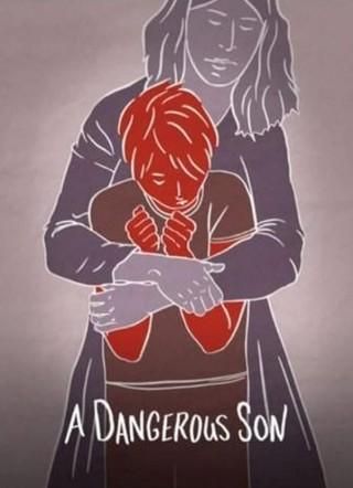 فيلم A Dangerous Son 2018 مترجم