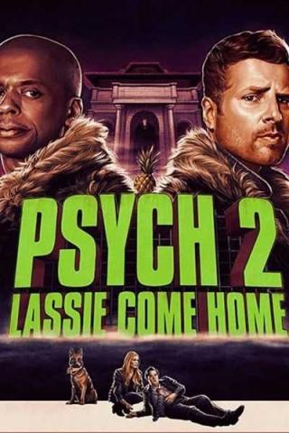 فيلم Psych 2: Lassie Come Home 2020 مترجم