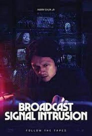 مشاهدة فيلم Broadcast Signal Intrusion 2021 مترجم