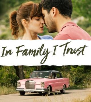 فيلم In Family I Trust 2019 مترجم