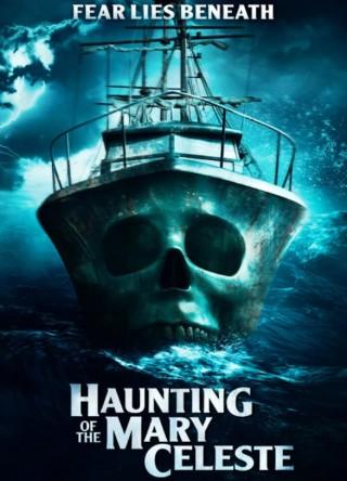 فيلم Haunting of the Mary Celeste 2020 مترجم