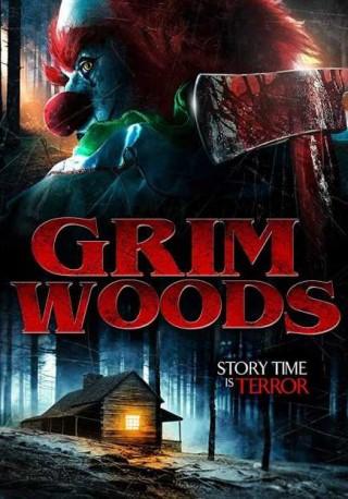 فيلم Grim Woods 2019 مترجم
