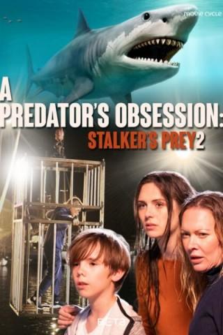 فيلم Stalker's Prey 2 2020 مترجم