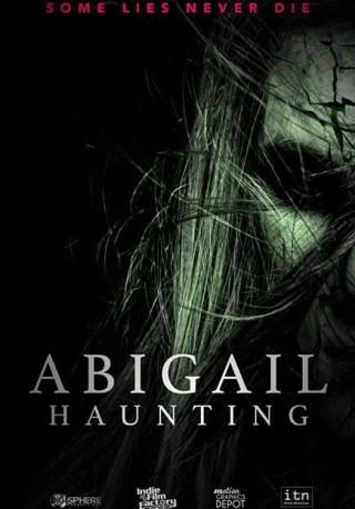 فيلم Abigail Haunting 2020 مترجم