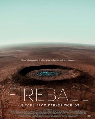 فيلم Fireball: Visitors from Darker Worlds 2020 مترجم