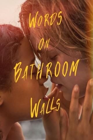 فيلم Words on Bathroom Walls 2020 مترجم