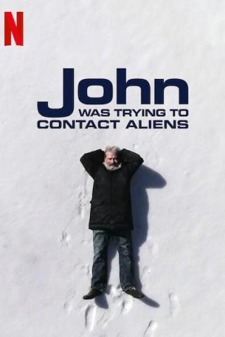 فيلم John Was Trying to Contact Aliens 2020 مترجم
