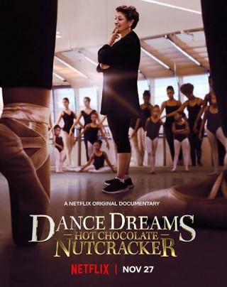 فيلم Dance Dreams: Hot Chocolate Nutcracker 2020 مترجم
