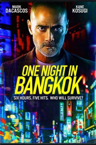 فيلم One Night in Bangkok 2020 مترجم