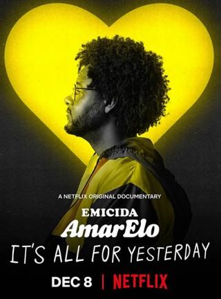 فيلم Emicida AmarElo - It's All for Yesterday 2020 مترجم