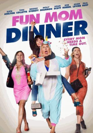 فيلم Fun Mom Dinner 2017 مترجم
