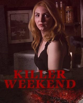 فيلم Killer Weekend 2020 مترجم
