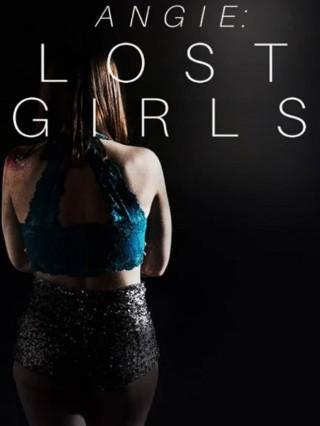 فيلم Angie Lost Girls 2020 مترجم
