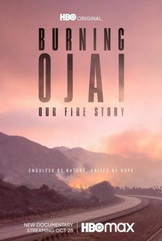 فيلم Burning Ojai: Our Fire Story 2020 مترجم