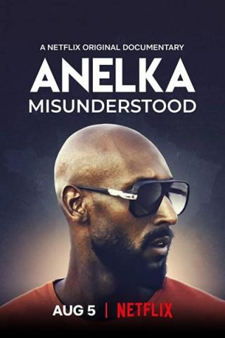 فيلم Anelka: Misunderstood 2020 مترجم