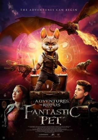 فيلم Adventures of Rufus: The Fantastic Pet 2020 مترجم