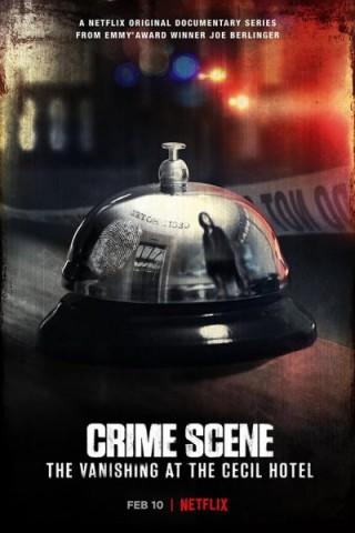 مسلسل Crime Scene: The Vanishing at the Cecil Hotel مترجم
