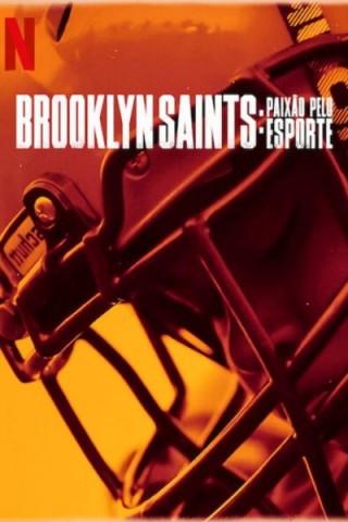 مسلسل We Are: The Brooklyn Saints مترجم