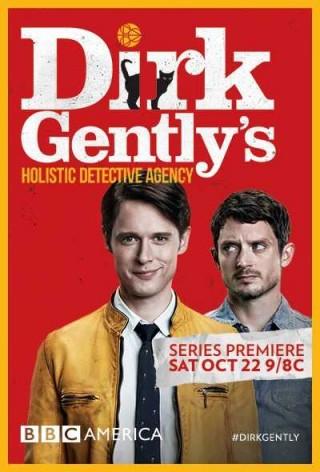 مسلسل Dirk Gently's Holistic Detective Agency